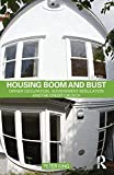 King, Peter: Housing Boom and Bust: Owner Occupation, Government Regulation and the Credit Crunch