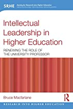Intellectual Leadership in Higher Education:…
