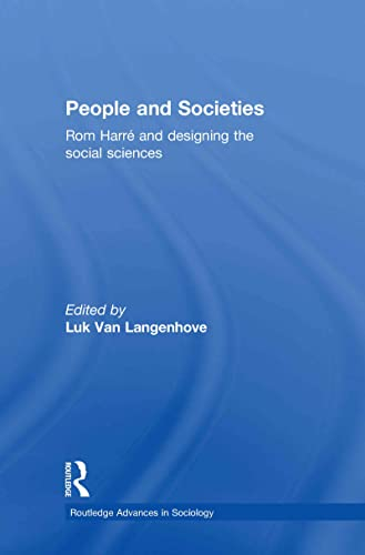 people-and-societies-rom-harr-and-designing-the-social-sciences-routledge-advances-in-sociology