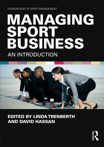 managing-sport-business-an-introduction-foundations-of-sport-management