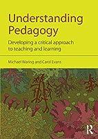 Understanding Pedagogy: Developing a…