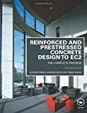 O'Brien, Eugene: Reinforced and Prestressed Concrete Design to EC2: The Complete Process, Second Edition