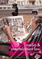 Media and Entertainment Law by Ursula Smartt