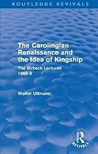 The Carolingian Renaissance and the idea of…