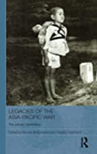 Legacies of the Asia-Pacific War : the…