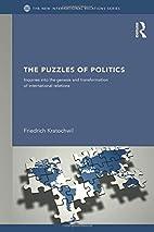 The Puzzles of Politics: Inquiries into the…