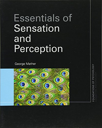 essentials-of-sensation-and-perception-foundations-of-psychology-volume-2