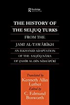 The History of the Seljuq Turks: The…