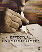 Effectual Entrepreneurship by Stuart Read