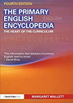 The Primary English Encyclopedia: The heart…