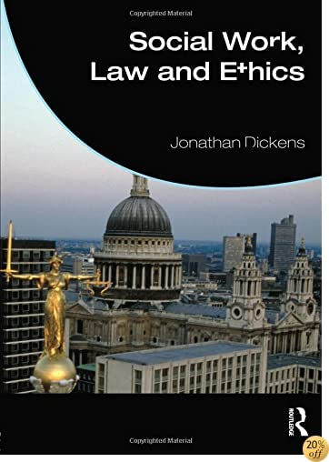 TSocial Work, Law and Ethics (Student Social Work)