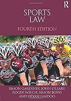 Sports Law by Simon Gardiner