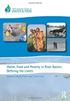 Water, Food and Poverty in River Basins:…
