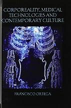 Corporeality, Medical Technologies and…