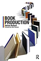 Book production by Adrian Bullock