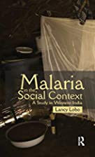 Malaria in the Social Context: A Study in…