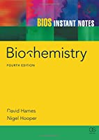 BIOS Instant Notes in Biochemistry by David…