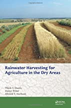 Water harvesting for agriculture in the dry…
