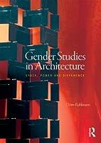 Gender Studies in Architecture: Space, Power…