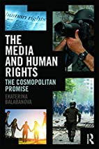 The Media and Human Rights: The Cosmopolitan…