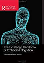 The Routledge handbook of embodied cognition…