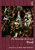 The Routledge History of Food (Routledge…
