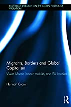 Migrants, Borders and Global Capitalism:…