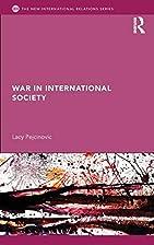 War in International Society (New…