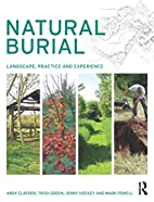 Natural burial : landscape, practice and…