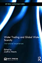 Water Trading and Global Water Scarcity:…