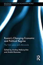 Russia's Changing Economic and Political…