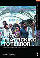 From trafficking to terror constructing a…