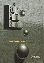 Four Point Bending by John T. Harvey