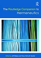 The Routledge Companion to Hermeneutics…