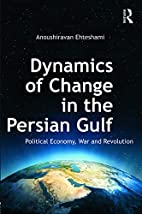 Dynamics of change in the Persian Gulf :…