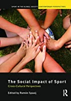 The Social Impact of Sport: Cross-Cultural…