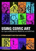 Using Comic Art to Improve Speaking, Reading…