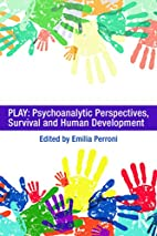 Play: Psychoanalytic Perspectives, Survival…