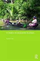 Women in modern Burma by Tharaphi Than