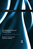 The National Politics of Nuclear Power:…