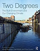 Two Degrees: The Built Environment and Our…