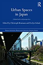 Urban Spaces in Japan: Cultural and Social…