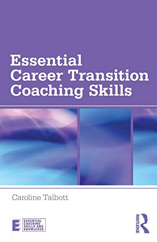 essential-career-transition-coaching-skills-essential-coaching-skills-and-knowledge