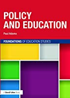 Policy and Education (Foundations of…