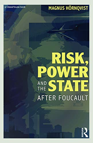 risk-power-and-the-state-after-foucault