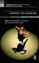 Shaping the Landscape: Celebrating Dance in…
