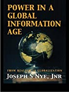 Power in the Global Information Age: From…