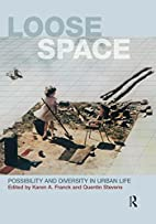 Loose Space: Possibility and Diversity in…