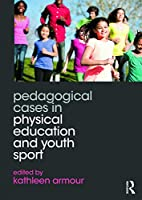 Pedagogical Cases in Physical Education and…