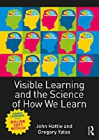 Visible Learning and the Science of How We…